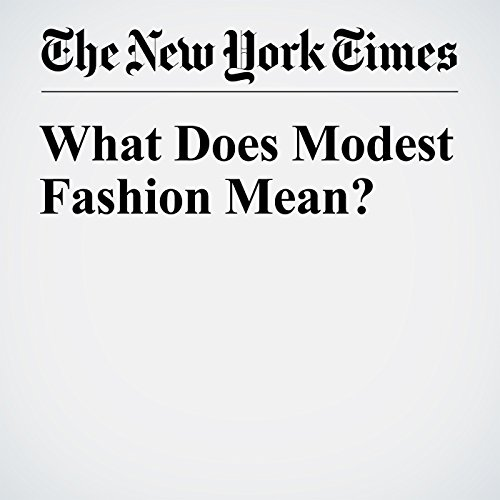 What Does Modest Fashion Mean? cover art