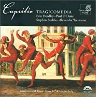 Capritio: Instrumental Music from 17th Century Italy by Tragicomedia (2001-06-12)