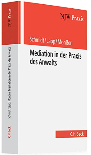Mediation in der Praxis des Anwalts