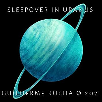 Sleepover in Uranus
