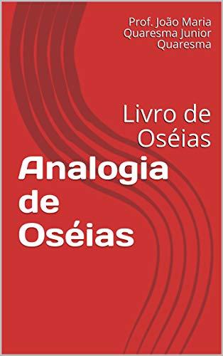 Analogia de Oséias: Livro de Oséias (1)