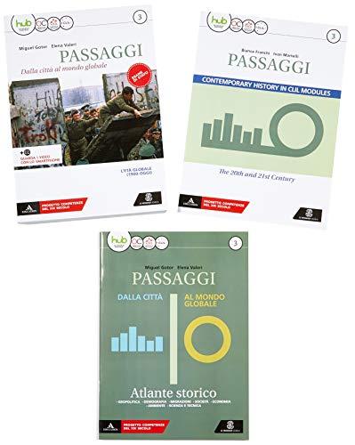Passaggi. dalla città al mondo globale. Per i Licei e gli Ist. magistrali. Con e-book. Con espansione online. Con 2 libri: Atlante-CLIL: 3
