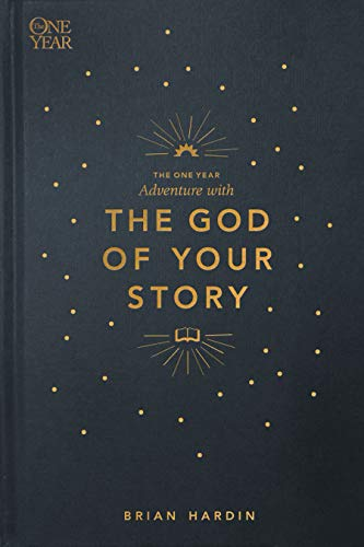 Compare Textbook Prices for The One Year Adventure with the God of Your Story  ISBN 9781631468377 by Hardin, Brian