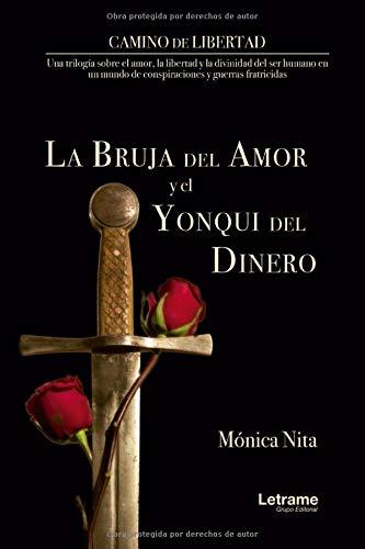 La bruja del amor y el yonqui del dinero: 1 (Novela)
