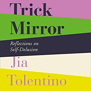 Couverture de Trick Mirror: Reflections on Self-Delusion