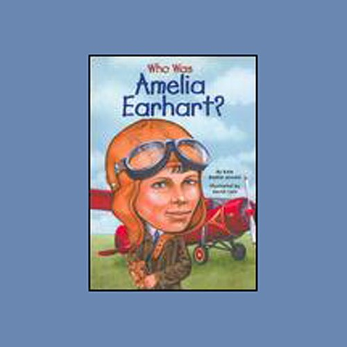 Who Was Amelia Earhart? audiobook cover art