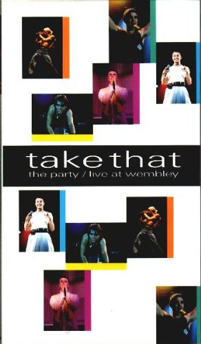 Take That - The Party - Live at Wembley [VHS]