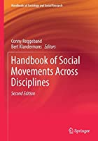 Handbook of Social Movements Across Disciplines (Handbooks of Sociology and Social Research)