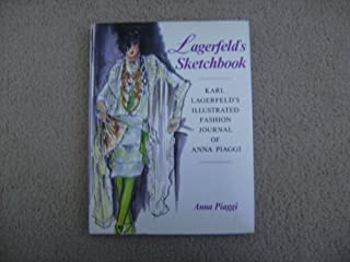 Lagerfeld's Sketchbook: Karl Lagerfeld's Illustrated Fashion Journal of Anna Piaggi