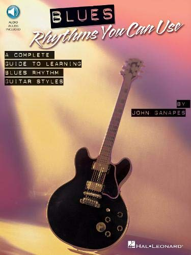Blues Rhythms You Can Use - A Complete Guide To Learning Blues Rhythm Guitar Styles: Lehrmaterial, CD für Gitarre