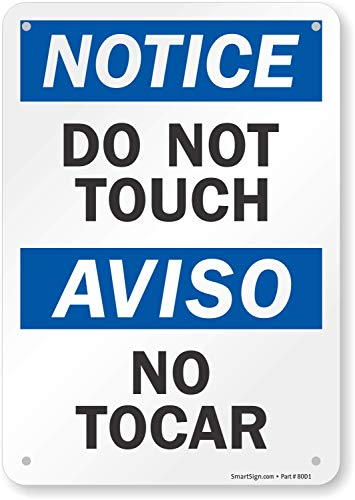 SmartSign - S-5997-AL-10 Notice - Do Not Touch Bilingual Sign By | 7' x 10' Aluminum