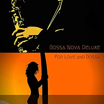 For Love and Bossa