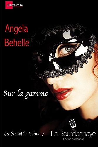 Sur La Gamme (La Societe - Tome 7)