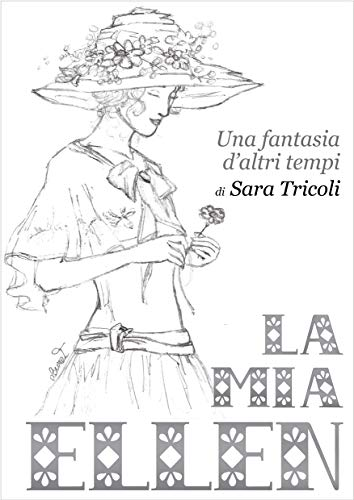 LA MIA ELLEN: una fantasia d'altri tempi eBook: Tricoli, Sara, Tricoli,  Laura: Amazon.it: Kindle Store