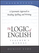 Essentials Teacher's Manual A Systematic Approach to Reading, Spelling, and Writing