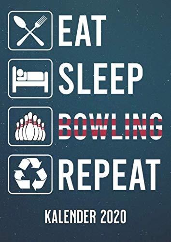 Eat Sleep Bowling: A4 Kalender 2020 für ein erfolgreiches Jahr - 1 Tag 1 Seite