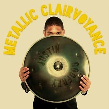 Metallic Clairvoyance