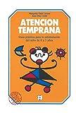 Atencion temprana: Guia práctica para la estimulación del niño de 0 a 3 años (Educación Infantil y Primaria) - 9788478690282: Guia práctica para la estimulación del niño de 0 a 3 años: 10