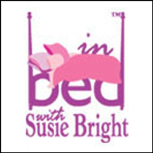 In Bed with Susie Bright 360 audiobook cover art