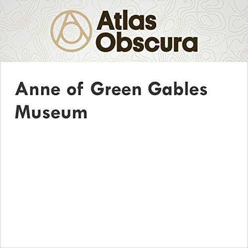 Anne of Green Gables Museum audiobook cover art