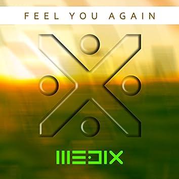 Feel You Again