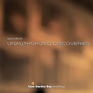 Unauthorized Discoveries