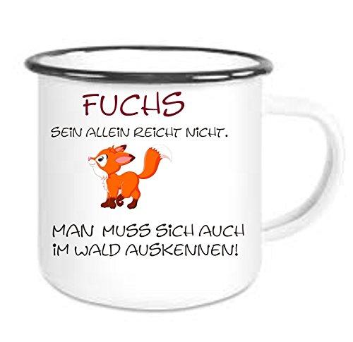 Crealuxe Emailtasse mit Rand Fuchs Sein allein reicht Nicht. - Kaffeetasse mit Motiv, Bedruckte Email-Tasse mit Sprüchen oder Bildern