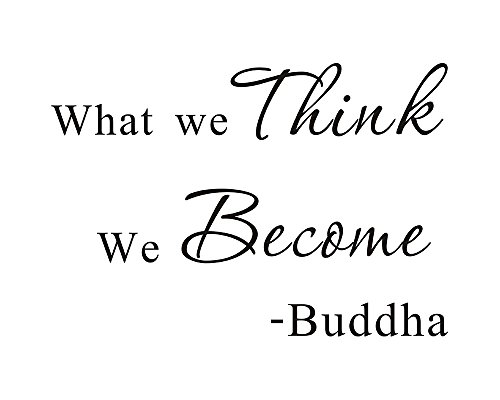 What We Think We Become Buddha Home Mural DIY Quote Saying Inspirational Vinyl Wall Sticker Decals Transfer Removable Words Lettering Uplifting (Size1: 11.4' x 7.8')
