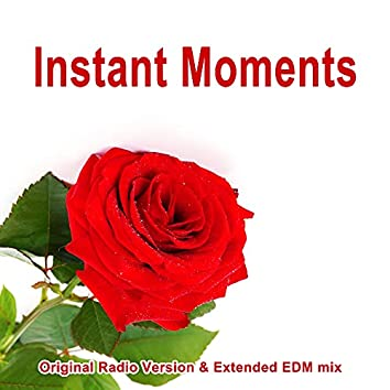 Instant Moments