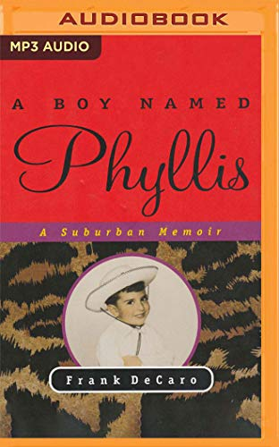 A Boy Named Phyllis: A Suburban Memoir
