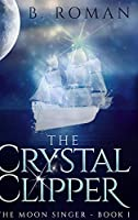 The Crystal Clipper: Large Print Hardcover Edition