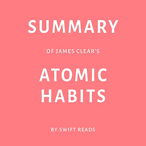 Summary of James Clear's Atomic Habits cover art
