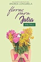 Flores para Julia (Polos Opuestos)