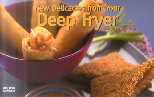 New Delicacies from Your Deep Fryer (Nitty Gritty)
