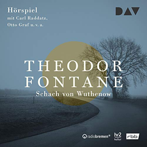 Schach von Wuthenow                   By:                                                                                                                                 Theodor Fontane                               Narrated by:                                                                                                                                 Carl Raddatz,                                                                                        Eva Andres                      Length: 1 hr and 19 mins     1 rating     Overall 5.0