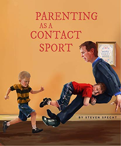 Parenting as a Contact Sport