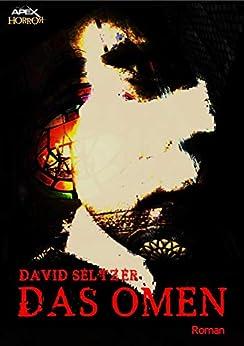 DAS OMEN (German Edition) by [David Seltzer]