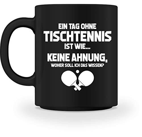shirt-o-magic Tischtennisspieler: Tag ohne Tischtennis? Unmöglich! - Tasse -M-Schwarz