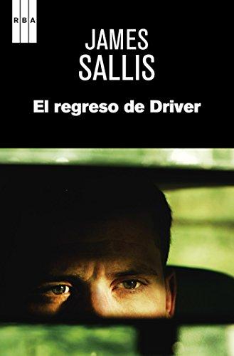 El regreso de Driver (NOVELA POLICÍACA) eBook: Sallis, James ...