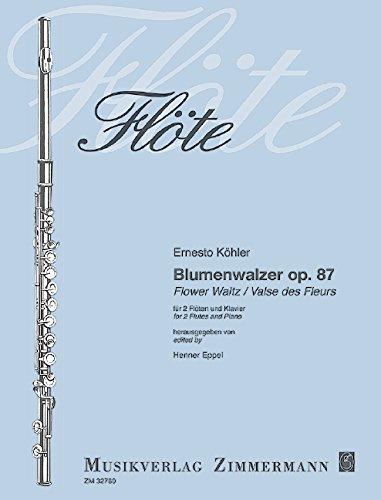 Blumenwalzer: Reprint der Erstausgabe. op. 87. 2 Flöten und Klavier.