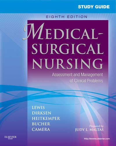 Study Guide for Medical-Surgical Nursing: Assessment and Management of Clinical Problems (Study Guide for Medical-Surgic