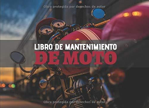 Libro de Mantenimiento de Moto: Registro de mantenimiento y reparación de motocicletas - 20,96 cm x 15,24 cm, 101 páginas - Páginas prefabricadas para ... su moto - Adecuado para todos los fabricante.