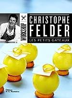 Les petits gâteaux de Christophe Felder