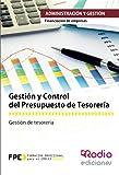 Gestión y Control del Presupuesto de Tesorería. Financiación de Empresas. Administración y Gestión (CERTIFICADOS DE PROFESIONALIDAD)