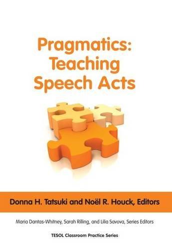 Pragmatics: Teaching Speech Acts (Tesol Classroom...