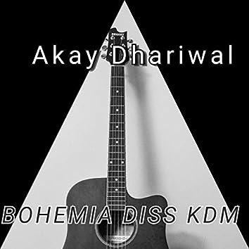 Bohemia Diss Kdm