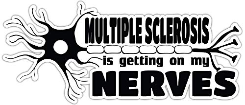 4 All Times Multiple Sclerosis is Getting On My Nerves Automotive Car Decal for Cars, Trucks, Laptops (12.0' W x 5.3' H)