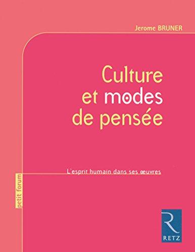 Culture et modes de pensée: L'esprit humain dans ses oeuvres
