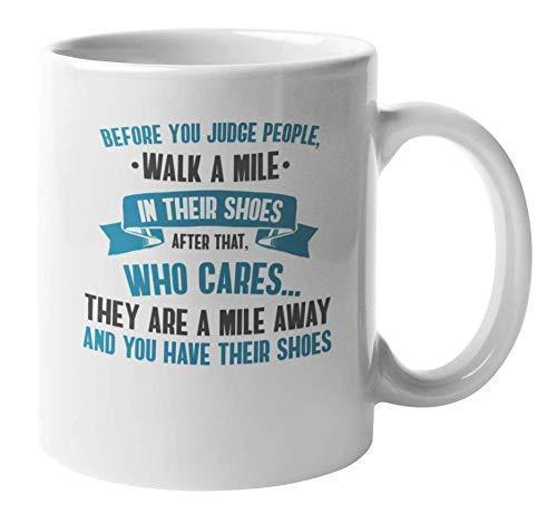 DJNGN Walk a Mile Funny Joke Quotes Taza de café y té para hombres y mujeres (11 oz)