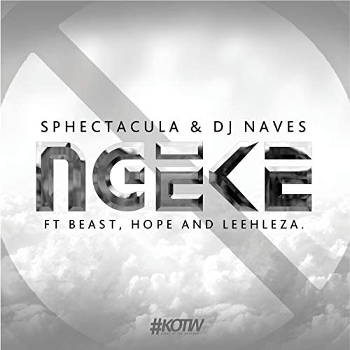 Sphectacula & DJ Naves feat. Beast, Hope & Leehleza